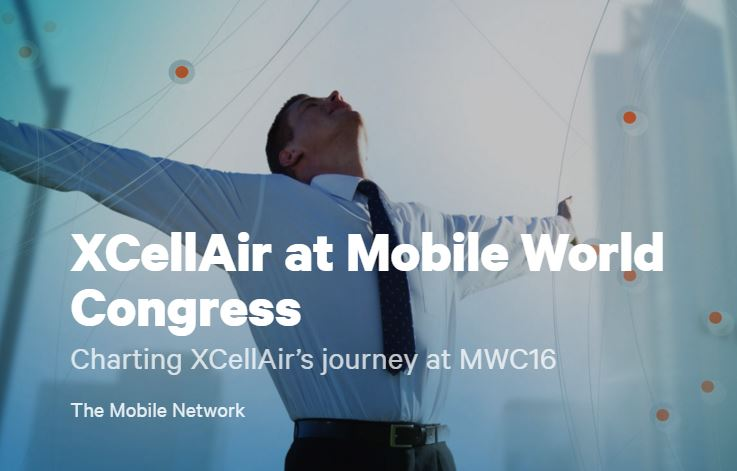 Mobile World Congress 2016 Resource Hub XCellAir